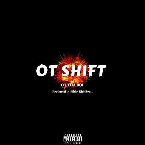 Ot Shift [Explicit]