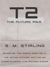 T2: The Future War (Terminator Series) by [Stirling, S.M.]