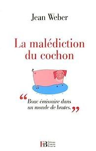 La malédiction du cochon par Jean Weber