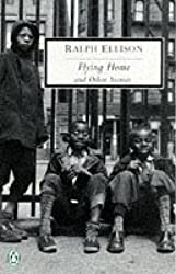 Flying Home and Other Stories (Penguin Twentieth Century Classics) by Ralph Ellison (1998-01-29)