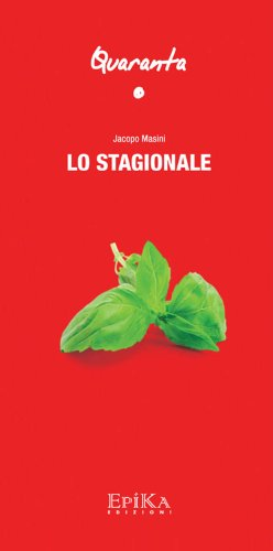 Lo Stagionale (Quaranta)