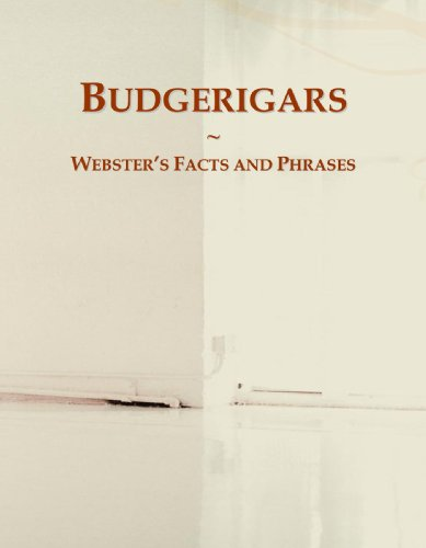 Budgerigars: Webster's Facts and Phrases PDF Books