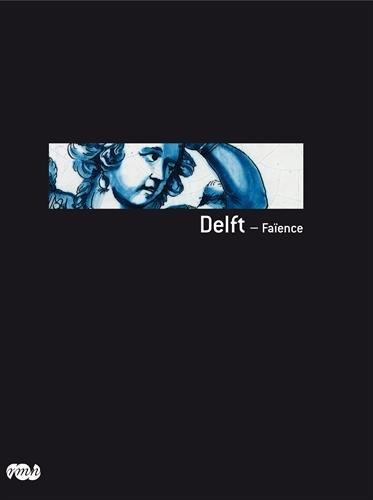 Delft - Faïence