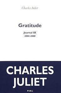 Gratitude. Journal IX par Charles Juliet