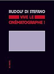 Vive le cinématographe ! : Investigation sur la singularité du cinéma