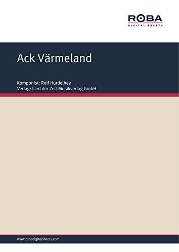 Ack Värmeland: Schwedisches Volkslied