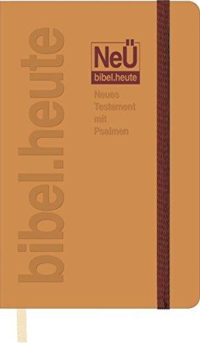 NeÜ bibel.heute: NT mit Psalmen