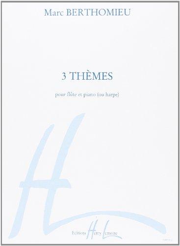 3 Thèmes pour flûte et piano (ou harpe)