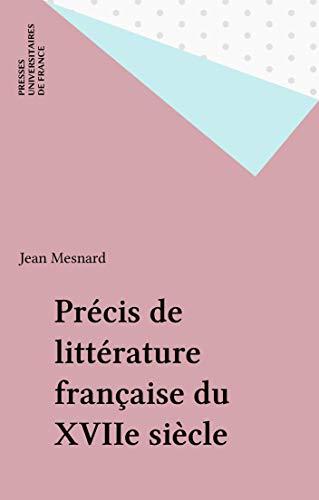 Précis de littérature française du XVIIe siècle