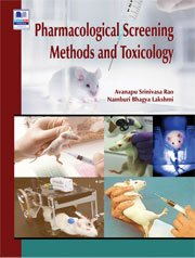 Pharmacological Screening Methods and Toxicology (Toxicology and Screening)