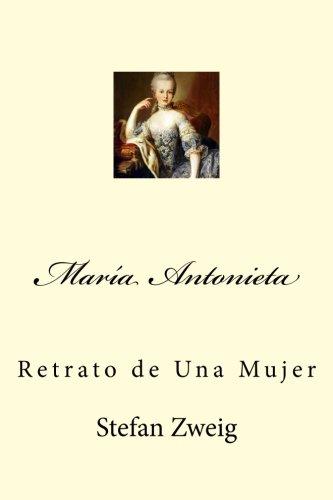 María Antonieta: Retrato de Una Mujer