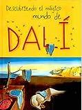 Descubriendo el magico mundo de Dali/ Discovering the Magical World of Dali