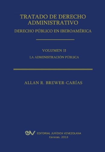 Tratado de Derecho Administrativo. Tomo II. La Administracion Publica