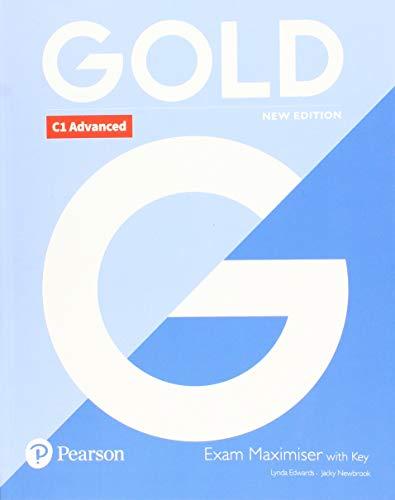 Gold C1 Advanced New Edition Exam Maximiser with Key por Lynda Edwards