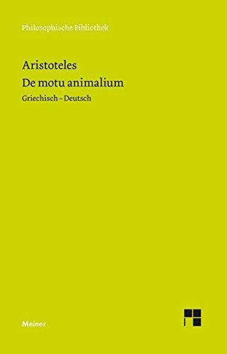 De motu animalium / Über die Bewegung der Lebewesen (Philosophische Bibliothek)