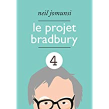 Le Projet Bradbury : intégrale 4