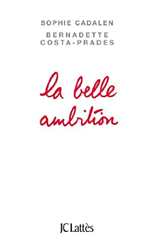 La belle ambition