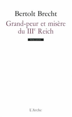 Grande peur et misère du IIIe Reich par Bertold Brecht