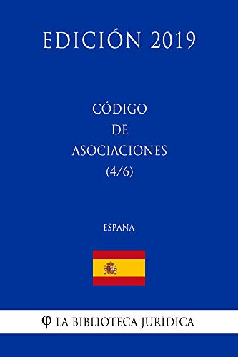 Código de Asociaciones (4/6) (España) (Edición 2019)