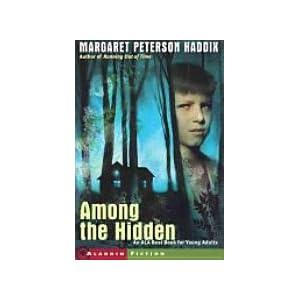 Among the Hidden (Shadow Children, One) [Taschenbuch] by Margaret Peterson Ma...