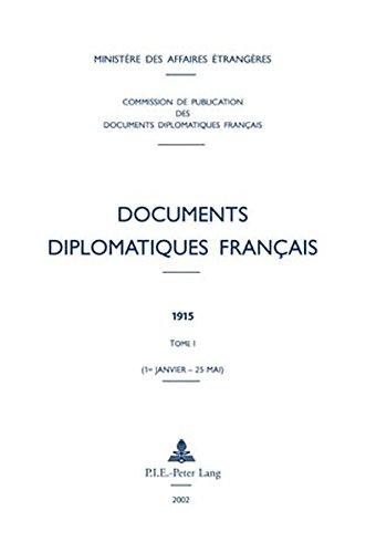 Documents Diplomatiques Francais, 1915: Tome I