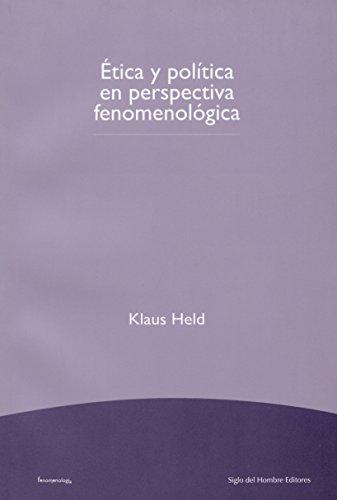 Ética y política en perspectiva fenomenológica (Fenomenología)