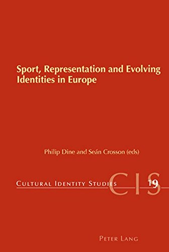 Sport, Representation and Evolving Identities in Europe (Cultural Identity Studies)