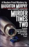 Murder Times Two: A Reuben Frost Mystery