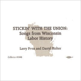Stickin' With the Union by Larry Penn & Darryl Holter (2012-05-30)