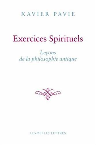 Les Exercices Spirituels Antiques: La Philosophie Comme Maniere de Vivre (Romans, Essais, Poesie, Documents)