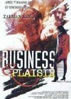 business & plaisir un film de rafael eisenman avec on berstein - anita eberwein - joanna pacula - gary stretch