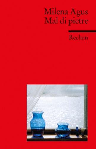 Mal di pietre: Italienischer Text mit deutschen Worterklärungen. B1 (GER) (Reclams Universal-Bibliothek) -