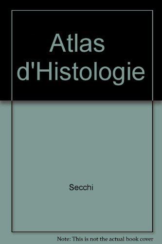 Atlas d'histologie par Secchi