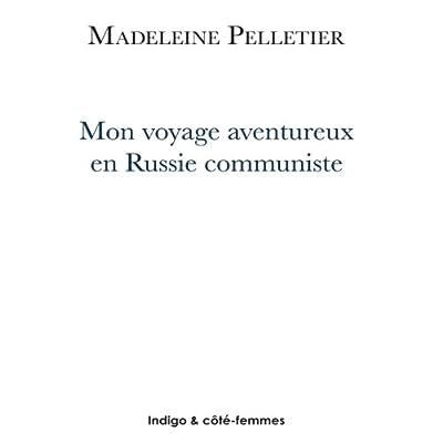 Mon voyage aventureux en Russie communiste