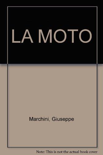 LA MOTO par Giuseppe Marchini