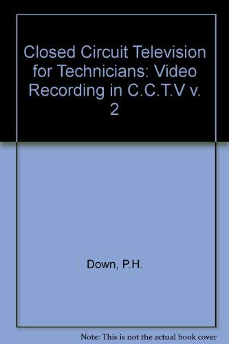 Closed Circuit Television for Technicians: Video Recording in C.C.T.V v. 2 - A/v, Component-video