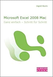 Microsoft Excel 2008 Mac Ganz einfach Schritt für Schritt