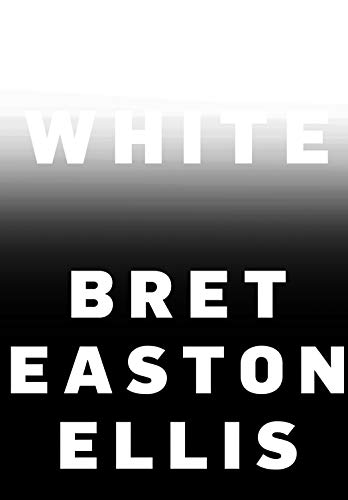 White par Bret Easton Ellis