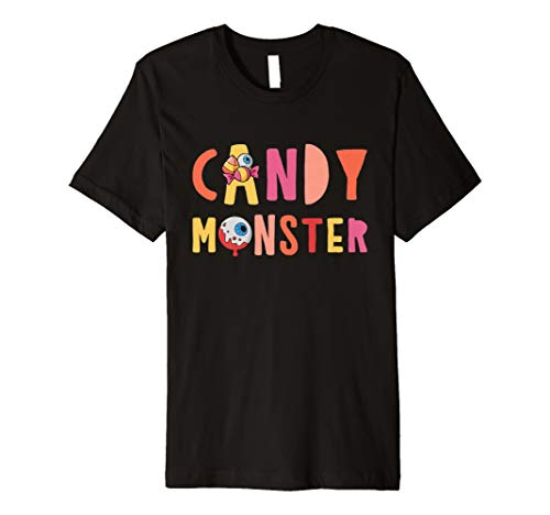 Candy Monster – Creepy Halloween Candy – Halloween Shirt