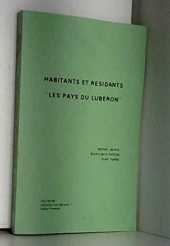 Habitants et résidants i.e. résidents Les Pays du Lubéron par Michel Marié
