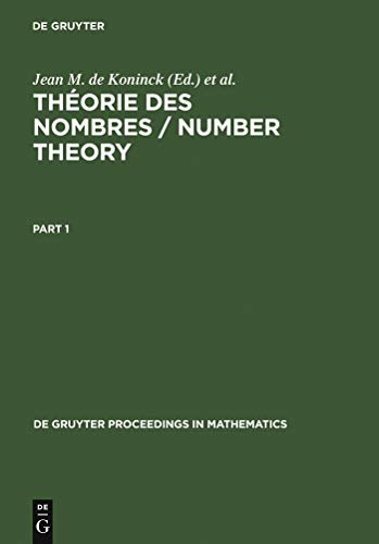 Théorie des nombres / Number Theory: Proceedings of the International Number Theory Conference held at Université Laval, July 5-18, 1987 (De Gruyter Proceedings in Mathematics)