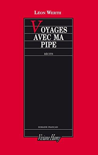 Lire en ligne Voyages avec ma pipe epub pdf