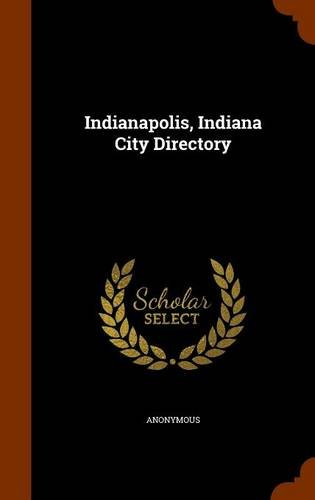 Indianapolis, Indiana City Directory