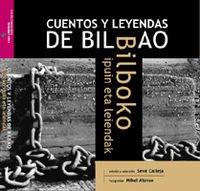 (b) Cuentos Y Leyendas De Bilbao/Bilboko Ipuin Eta Leiendak