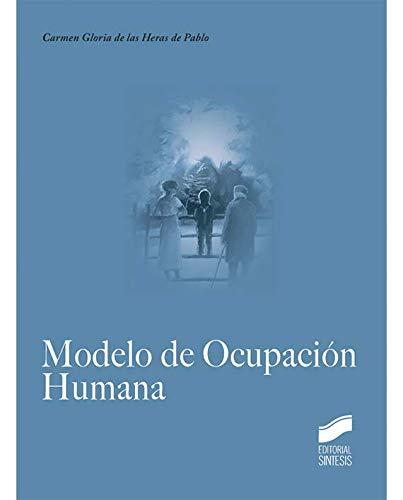 Modelo de Ocupación Humana (Terapia Ocupacional) por Carmen Gloria De las Heras de Pablo