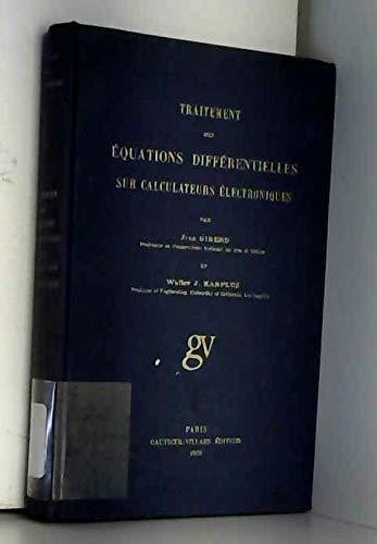 Traitement des équations differentielles sur calculateurs électroniques. par Girerd J. Karplus W. J.