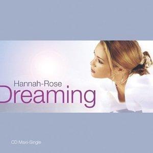 Dreaming by Hannah-Rose (2004-01-13) (Hannah Rose)