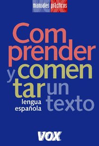Comprender y comentar un texto / Understand and comment a text
