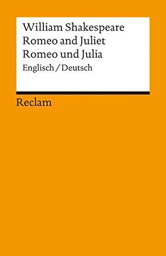 Romeo and Juliet: the play