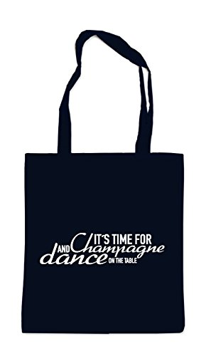 It`s Time For Chmapgne And Dance Sac Noir